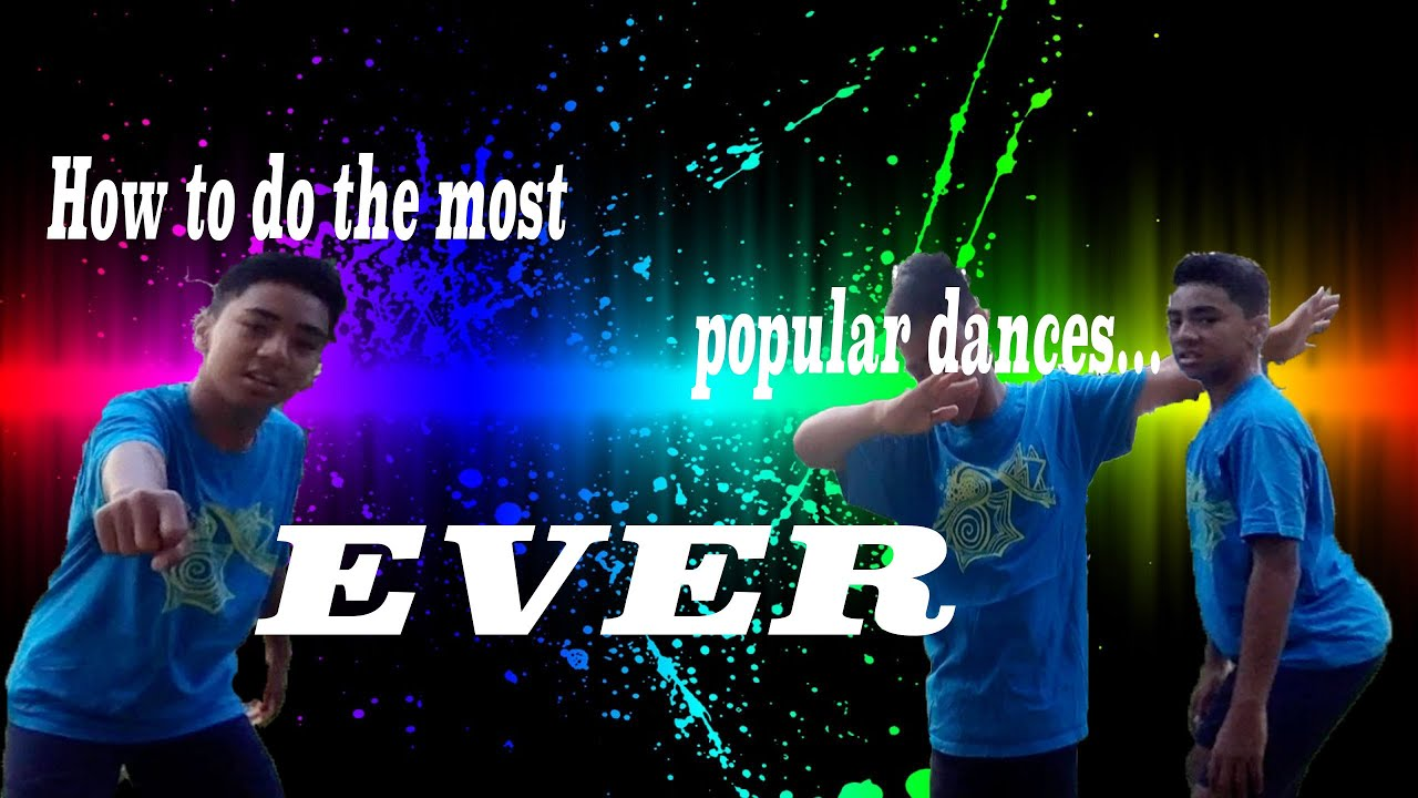 How To Do The Most Popular Dances    EVER!