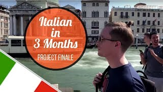 Italian in 3 Months: Grand Finale in Venice