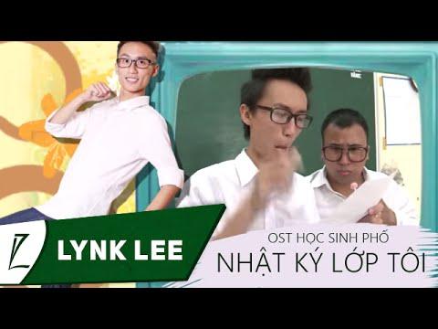 Lynk Lee - Nhật ký lớp tôi (OST Học sinh phố)