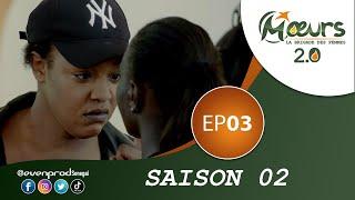 MOEURS - Saison 2 - Episode 3 **VOSTFR**