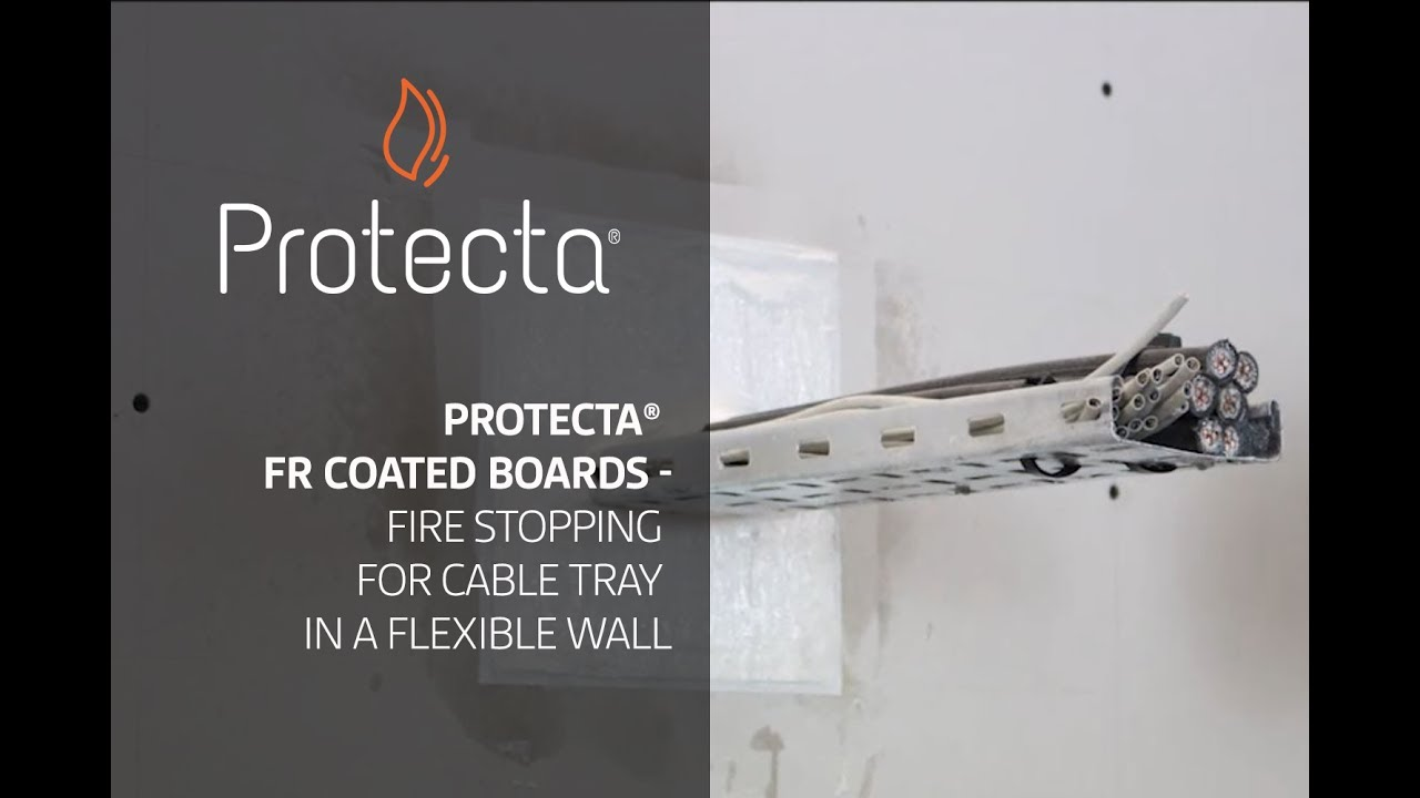 Protecta FR Coated Board - Fire stopping for cable tray in a ...