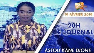 JOURNAL FRANÇAIS 20H DU 19 FÉVRIER 2019 AVEC ASTOU KANE DIONE