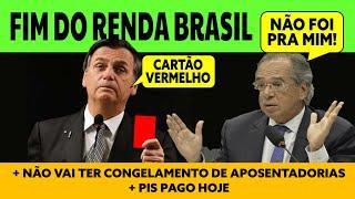 ACABOU! RENDA BRASIL | BOLSONARO E PAULO GUEDES | APOSENTADORIAS PRESERVADAS | PIS PAGAMENTO HOJE