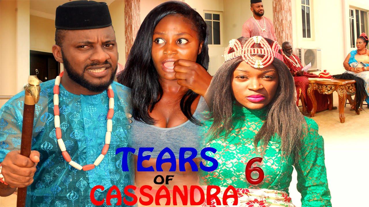 Download Tears of Cassandra Season 6   - 2016 Latest Nigerian Nollywood Movie