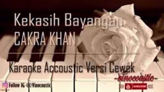 Gambar cover Cakra Khan - Kekasih Bayangan Karaoke Akustik versi cewek