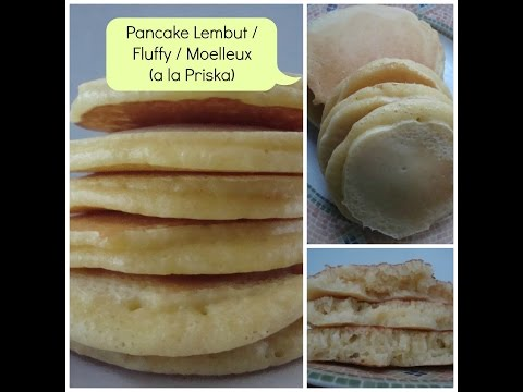 pancakes-lembut,-fluffy-&-moelleux-(in-indonesian,-english-&-french-language)