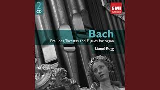 Toccata Et Fugue En Fa Majeur BWV.540 : Toccata (Remasterisé En 2009)