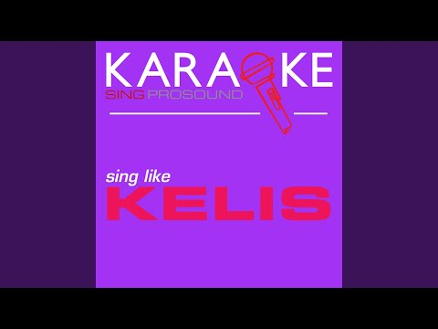 Bossy (In the Style of Kelis) (Karaoke with Background Vocal)