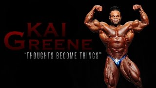 Video THOUGHTS BECOME THINGS - Kai Greene | Bodybuilding Motivation 2017 download MP3, 3GP, MP4, WEBM, AVI, FLV Desember 2017