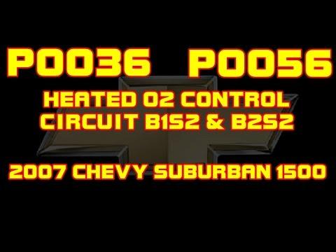 ⭐ 2007 Chevy Suburban - P0036  P0056 - Heated O2 Sensor Control