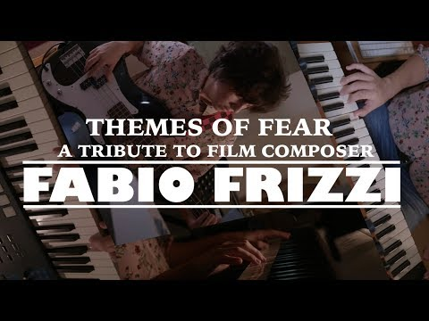 Themes of Fear: A Tribute to Composer Fabio Frizzi