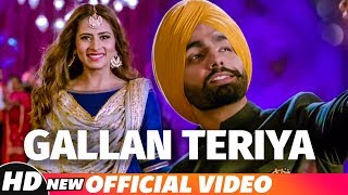 Presenting the video of soulful track 'gallan teriya ' sung by ammy virk & neetu bhalla from upcoming punjabi film 'qismat' qismat is an pun...