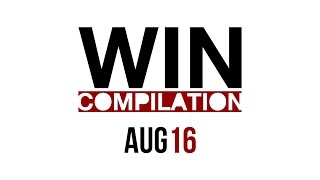 WIN Compilation August 2016 (2016/08) | LwDn x WIHEL