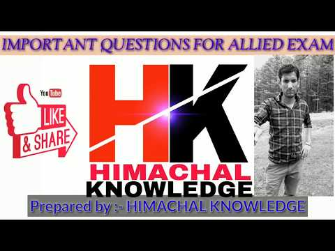 EXPECTED QUESTIONS FOR H.P ALLIED EXAM