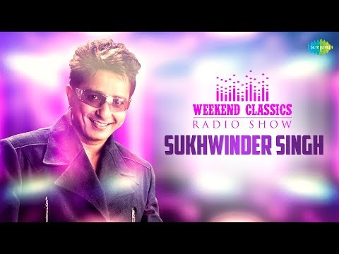 Weekend Classic Radio Show | Sukhwinder Singh Special | HD Songs | Rj Khushboo