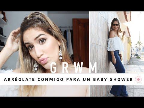 Arréglate conmigo |  GRWM - Baby Shower + VLOG