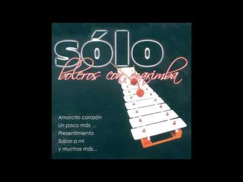 Popurrí De Boleros - Solo Instrumental (Boleros Con Marimba)