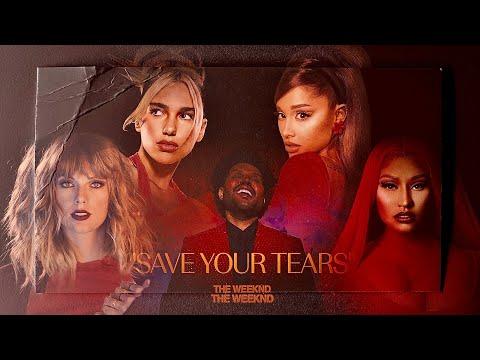 The Weeknd & Ariana Grande – Save Your Tears (Remix) Ft. Nicki Minaj, Taylor Swift & Dua Lipa