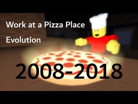Work at a pizza place Evolution 2008-2018 [UPDATED]