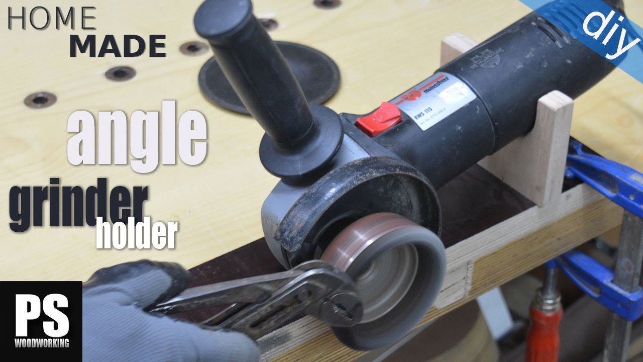 Homemade Angle Grinder Holder Youtube