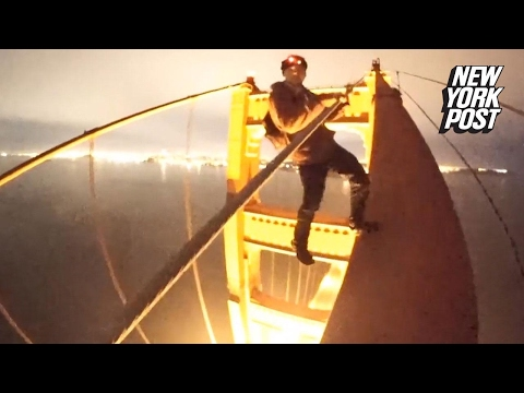 Dimwits climb Golden Gate bridge, risking their lives for YouTube views   New York Post