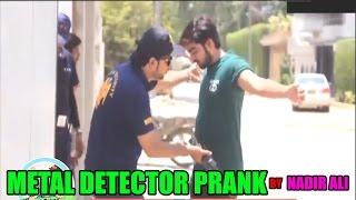Metal Detector Prank by Nadir Ali - Funny #P4Pakao Pranks