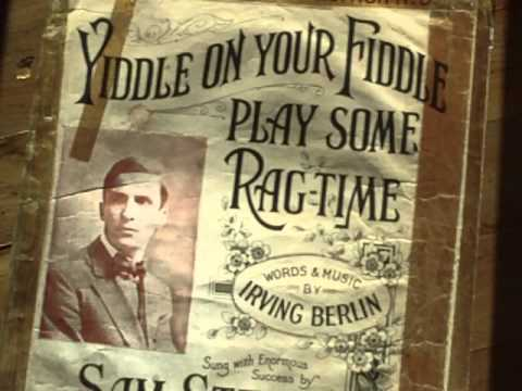 Yiddle on your fiddle play some ragtime