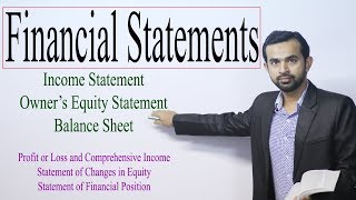 Financial Statements || Income Statement || Owner's Equity Statement || Balance Sheet || Accounting