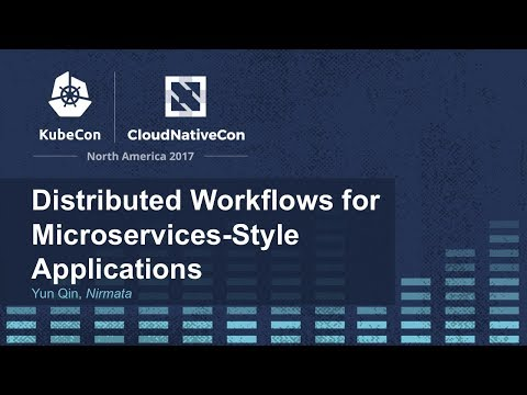 Distributed Workflows for Microservices-Style Applications [I] - Yun
