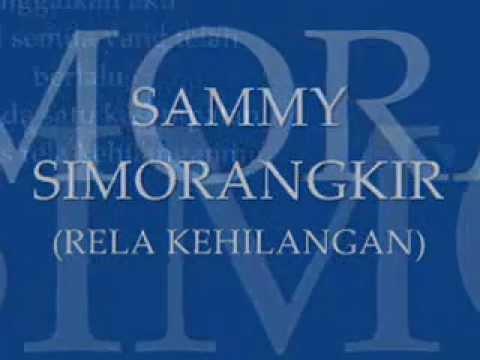 Sammy Simorangkir - Rela Kehilangan Lirik