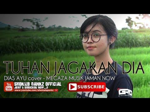 TUHAN JAGAKAN DIA (cover) DIAS AYU - MEGAZA MUSIK | Live Perform