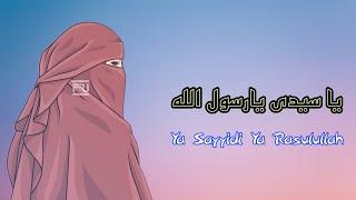 Ya Sayyidi Ya Rasulallah Arab Latin Dan Terjemah Sholawat Cinematic