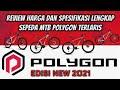 - Daftar Harga Dan Spesifikasi Lengkap Sepeda MTB Polygon Terlaris Edisi New Polygon Tahun 2021