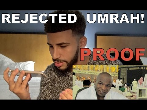 REJECTED TO GO DO UMRAH!! (PROOF)