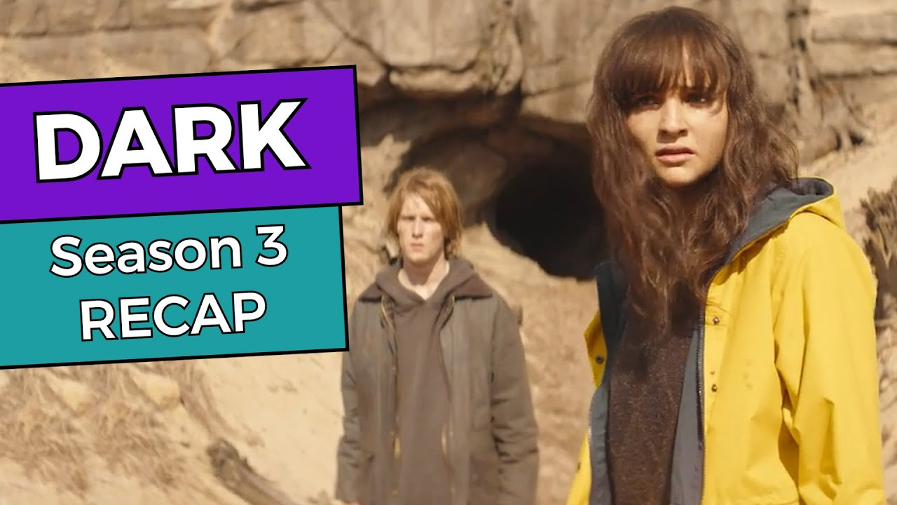 Dark: Season 3 RECAP