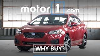 Why Buy? | 2017 Subaru Impreza Review