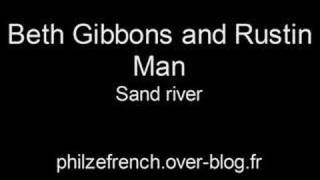 Beth Gibbons and Rustin Man - Sand river