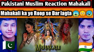 PAKISTANI MUSLIM reacts to Mahakali Theme Song |Jayanti Mangala Kali| Mahashakti Song | Dab Reaction