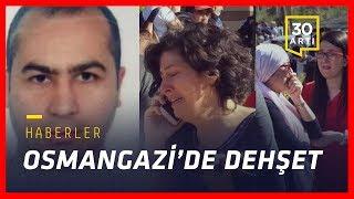 Osmangazi'de dehşet…Zaman davası…15 Temmuz listesi…Türkiye kara listede…Atilla için istenen ceza…