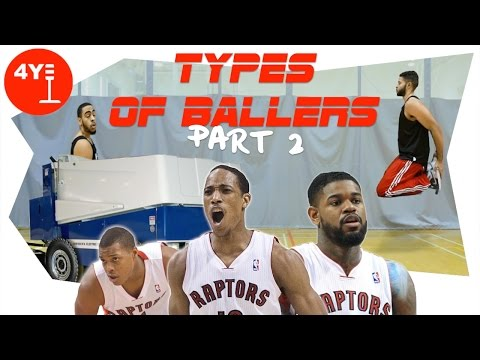 30 MORE TYPES OF BALLERS FT. THE TORONTO RAPTORS