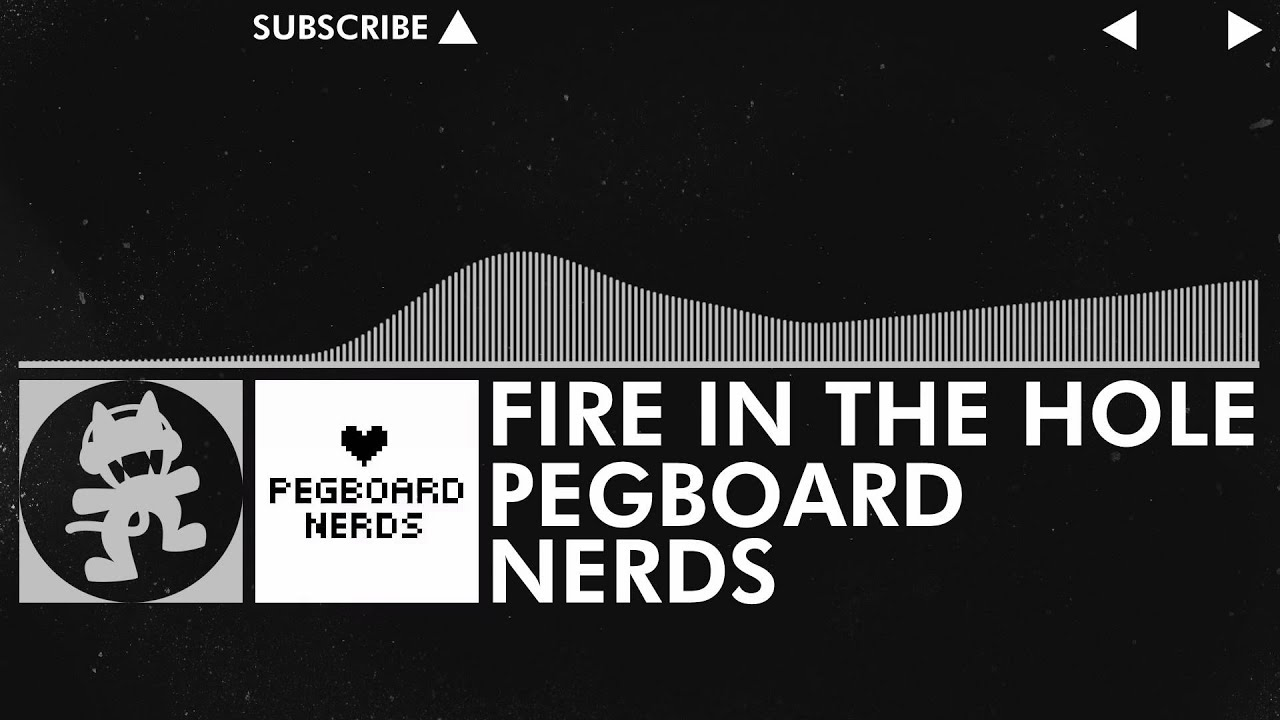 [Glitch Hop / 110BPM] - Pegboard Nerds - Fire in the Hole [Monstercat  Release] - YouTube