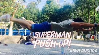 Cách hít đất BAY BAY từ CON SỐ KHÔNG! - SuperMan Pushup Tutorial