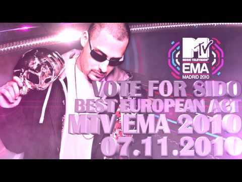VOTE FOR SIDO BEST EUROPEAN ACT - MTV EUROPEAN MUSIC AWARD 2010