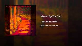 Kissed By The Sun