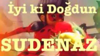 İyi ki Doğdun SUDENAZ :)  Komik Doğum günü Mesajı 1. VERSİYON ,DOĞUMGÜNÜ VİDEOSU Made in Turkey :) 🎂