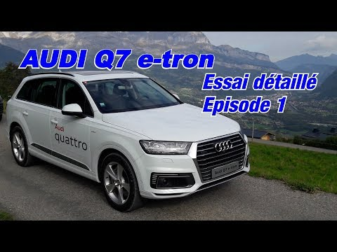 ESSAI AUDI Q7 e-tron hybride rechargeable pour le tout chemin 😉 #1