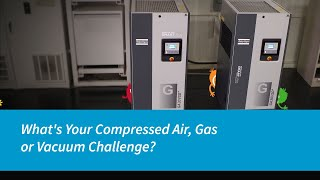What's Your Compressed Air, Gas or Vacuum Challenge?