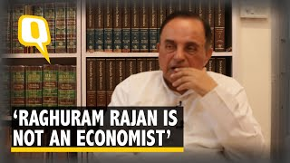 Raghuram Rajan Is Not An Economist: Subramanian Swamy