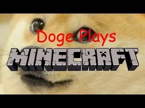 Doge Plays Minecraft