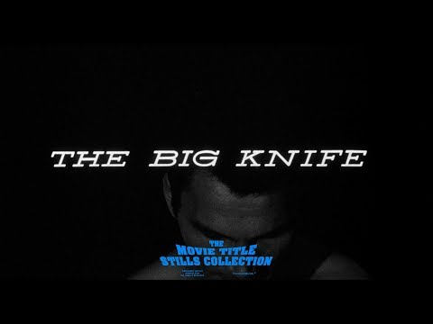 Saul Bass: The Big Knife (1955) title sequence